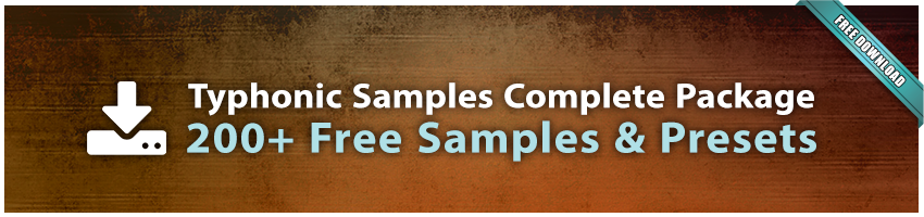 Typhonic Samples Complete Package Download Free Presets