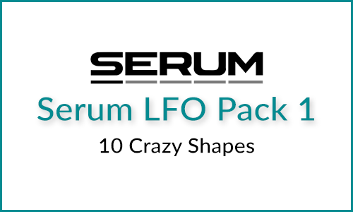 Serum LFO Pack 1: 10 Crazy Shapes