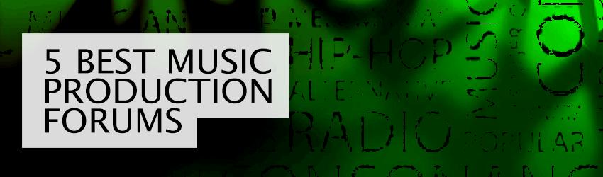 Best Music Production Forum