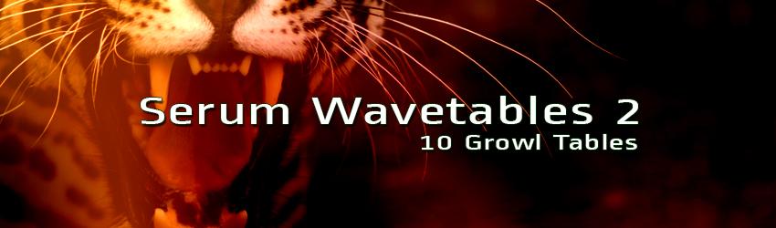 Serum Wavetables Growl Tables Free Presets VST Xfer