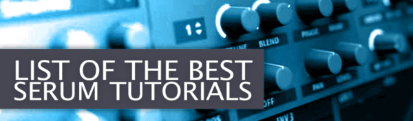 List of Best Serum Tutorials