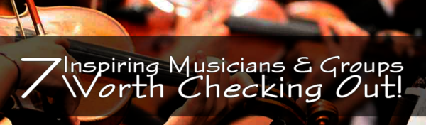 7 Inspiring Musicians & Groups Worth Checking Out! Typhonic Samples Blog Music Production